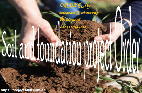 Soil and foundation project order